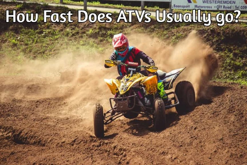 How Fast Does ATVs go? You Will Be Surprised!   ATV Temple